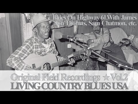 Living Country Blues USA Vol.2 - James 'Son' Thomas, Sam Cha