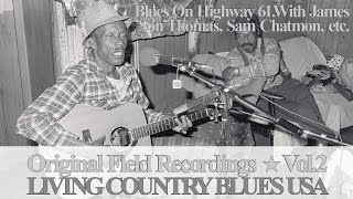 Living Country Blues USA Vol.2 - James 'Son' Thomas, Sam Chatmon etc.