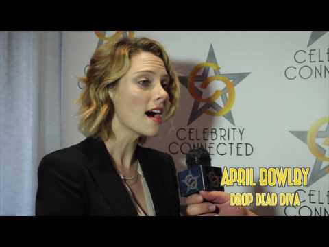 Celebrity Connected  with Drop Dead Diva star April Bowlby
