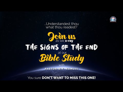 Bible Study (May 18, 2020) || Signs of the Beginning of the End