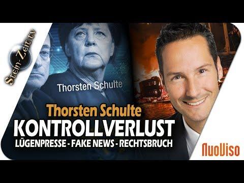 Kontrollverlust! -  Lügenpresse, Fake News, Rechtsbrüche von oben - Thorsten Schulte bei SteinZeit