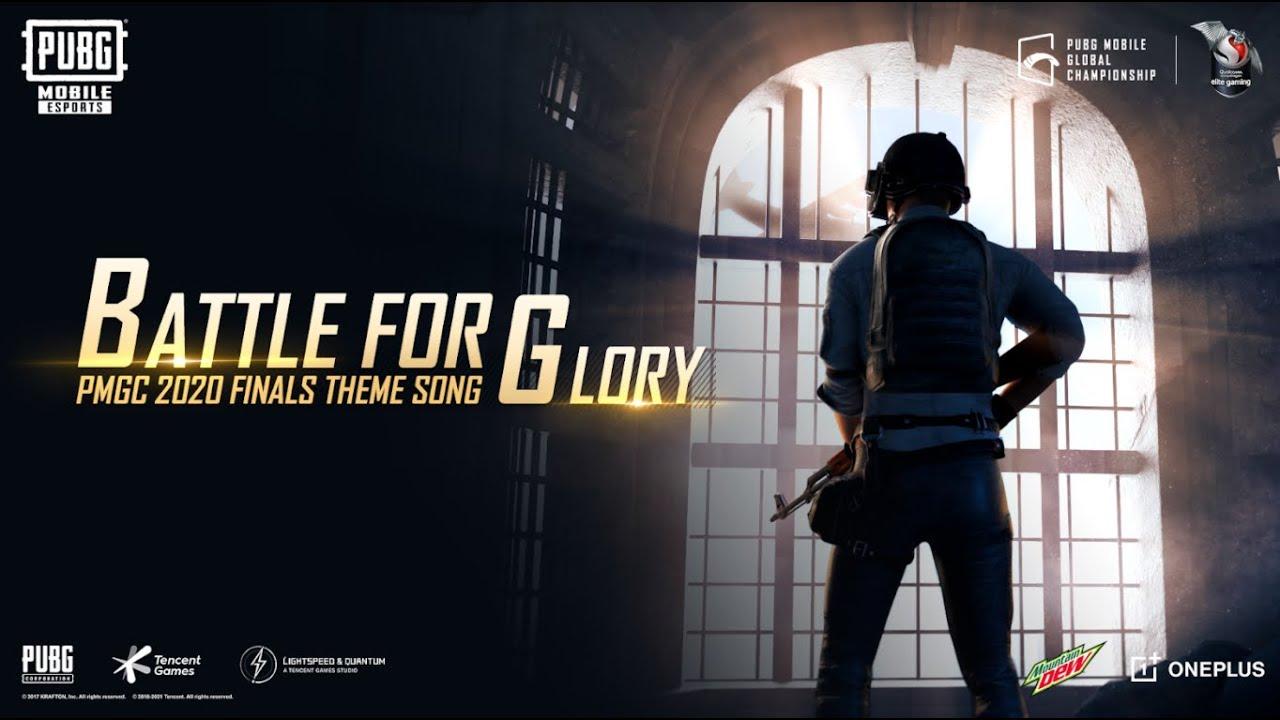 BATTLE FOR GLORY - Bài Hát Chủ Đề CKTG Pubg Mobile PMGC Finals 2020