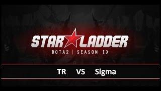 [ Dota2 ] TR vs Sigma - Starseries IX Europe - Thai Caster