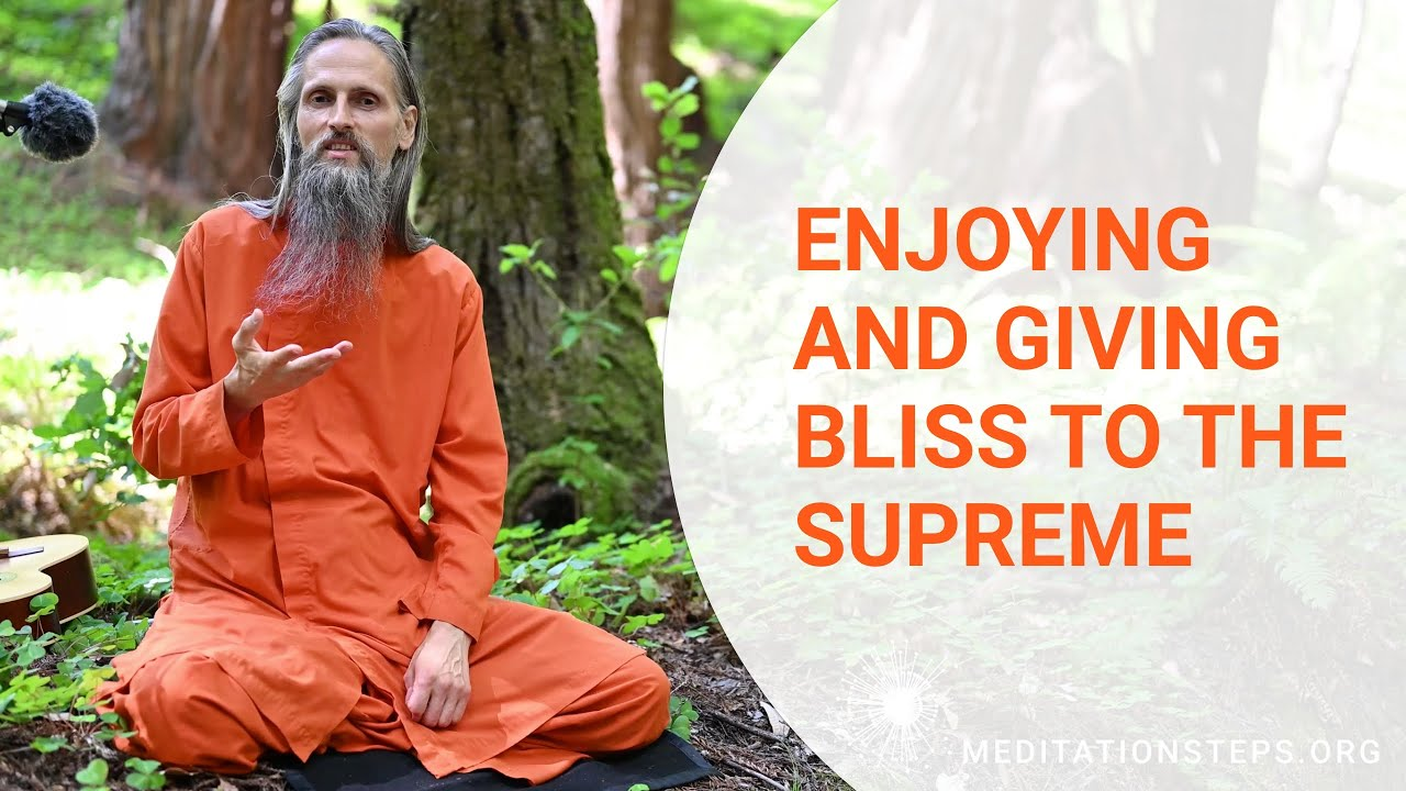 Enjoying and Giving Bliss to the Supreme