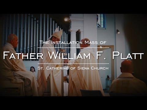 Fr. William F. Platt Installation Mass February 3- 2019