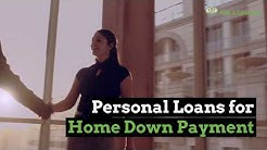 Personal Loans for Home Down Payment | Ask a Lender