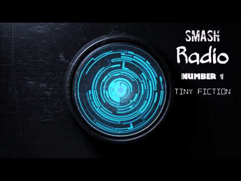 Smash Radio #1   Tiny Fiction