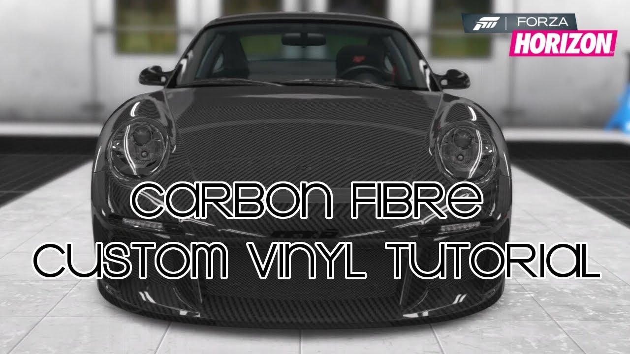 Forza horizon carbon fibre custom vinyl tutorial youtube
