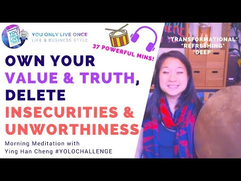 Own Your Value & Truth, Delete Insecurities & Unworthiness Empowerment Meditation