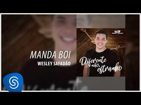 d1b85ad610c Manda Boi - Wesley Safadão - LETRAS.MUS.BR