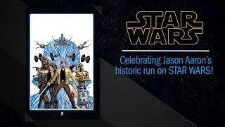 Star Wars: Celebrating Writer Jason Aaron's Historic Run!