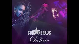 Cubaneros - Delirio (Kizomba)