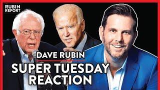 Super Tuesday: Dave Rubin Reaction LIVE! | POLITICS | Rubin Report