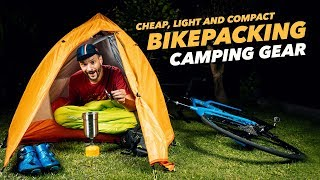 Bikepacking camping gear on a Budget