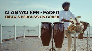Alan Walker - Faded ( Tabla & Percussion Cover) Sashika Shaliya   Pettah Effect