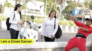 I am a Street Dancer Prank | Oye It