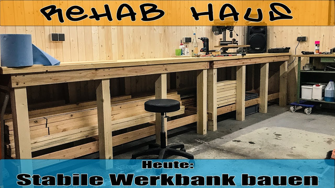 Stabile Werkbank bauen | How to build a solid Workbench ...