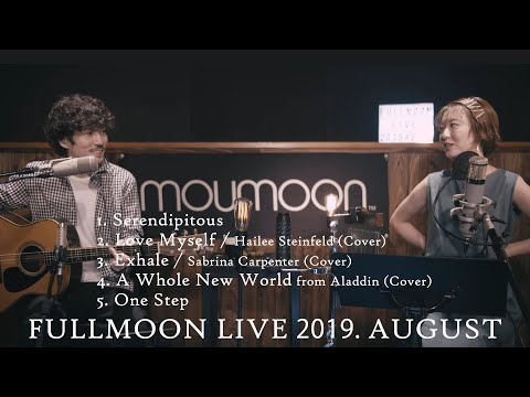 FULLMOON LIVE 2019 AUGUST On YouTubeLIVE