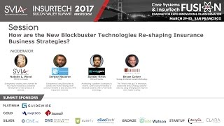 How Blockbuster Tech is Re-shaping Insurance Strategies? / InsurTech Silicon Valley Summit Q1/17/D1