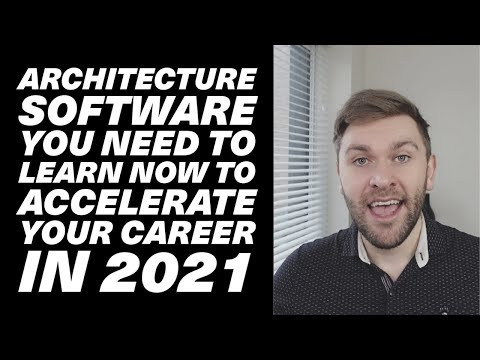Architecture Software you need to learn NOW to accelerate your career in 2021, advice from an expert
