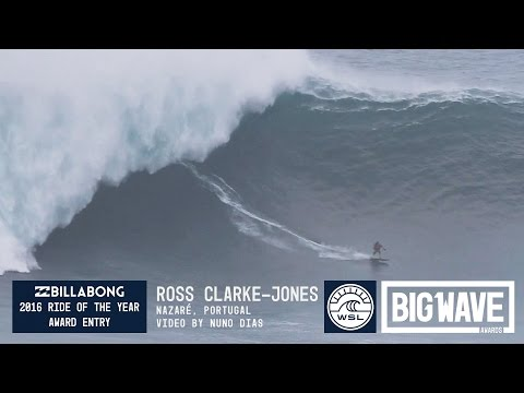 Ross Clarke-Jones at Nazaré  - 2016 Billabong Ride of the Year Entry - WSL Big Wave Awards