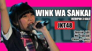 [Clean + Lirik] JKT48 - Wink wa Sankai @ Team T