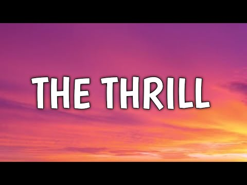 Wiz Khalifa - The Thrill (Lyrics)