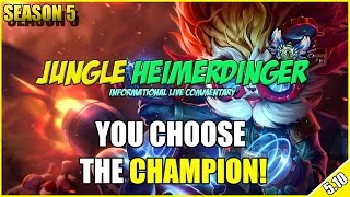 ✔ Jungle Heimerdinger Commentary [Diamond 5] - Patch 5.10 - YOU CHOOSE THE CHAMPION #13 | Season 5
