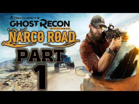 """Ghost Recon: Wildlands - Narco Road DLC - Let's Play - Part 1 - """"Los Kamikazes: Eddie Escovado"""""""