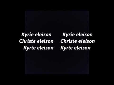 KYRIE ELEISON LATIN Greek GREGORIAN CHANT MASS Ordinary LYRICS WORDS not Mr. Mister SING ALONG