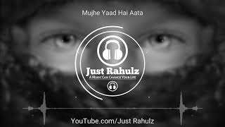 Mujhe Yaad Hain Aata | 8D Audio | Ek Samay Main To Tere | Sad Song | Use Headphones | HQ