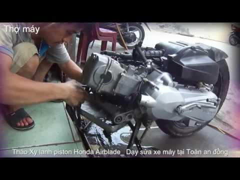 Tháo Xy lanh piston Honda Airblade _ Dạy sửa xe máy tại Toàn an đồng