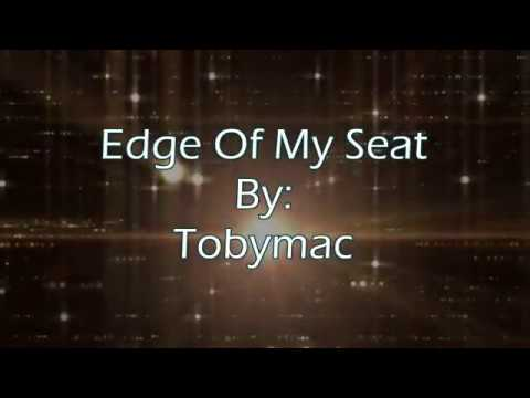 Edge of My Seat, TobyMac