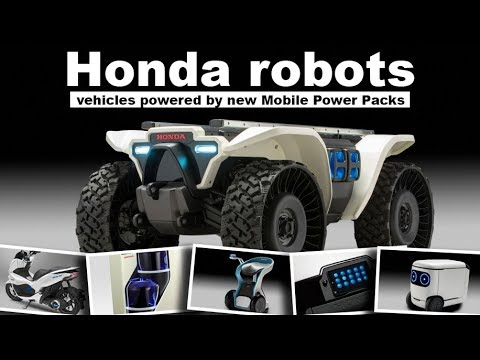 Wow Honda robots, vehicles powered by new Mobile Power Packs