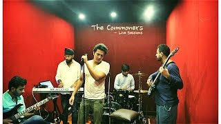 Har Kisiko Nahi Milta| Live Band Cover | The Commoners | Pranay Bahuguna