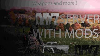 How To Create/Make A DayZ Standalone Server With Mods 2019!