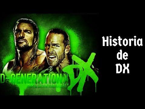 La Historia de DX (D-generation X)