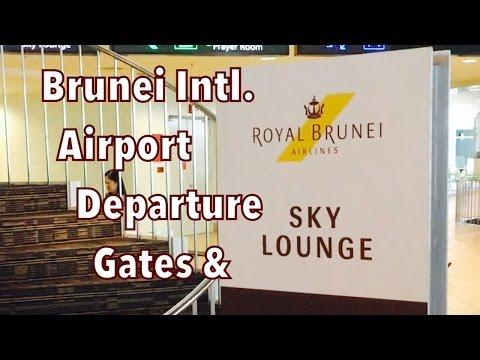 Brunei Intl. Airport - Departure Gates & Sky Lounge