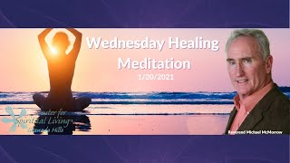 Wednesday Healing Meditation 1/20/2021with Reverend Nancy Woods