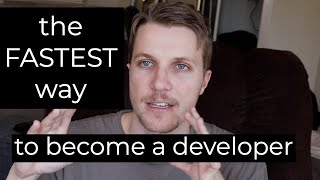 The FASTEST way to become a software developer