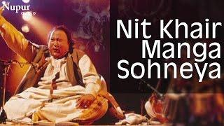 Nit Khair Manga Sohneya - Nusrat Fateh Ali Khan Live | Swan Song | Nupur Audio