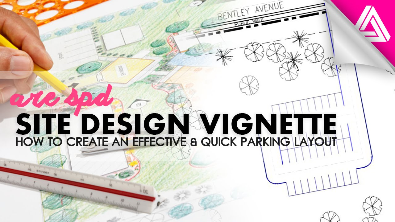 Are Spd Vignette Site Design How To Create A Quick Parking Layout Youtube