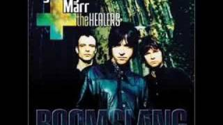 Johnny Marr + The Healers - Something To Shout About