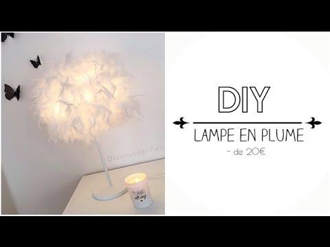 Tuto Diy Lampe En Plume A Petit Prix Diy Lamp Feather