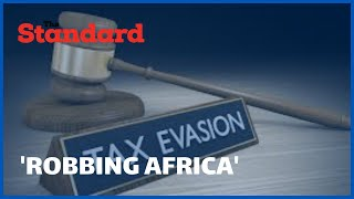 How tax evasion is \'robbing\' Africa