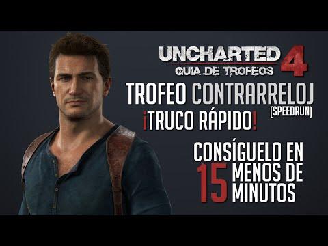 Truco/Guía | Uncharted 4 - Trofeo: Contrarreloj (¡Glitch para conseguirlo muy rápido!)