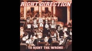 Right direction -  To right the wrong (full album)
