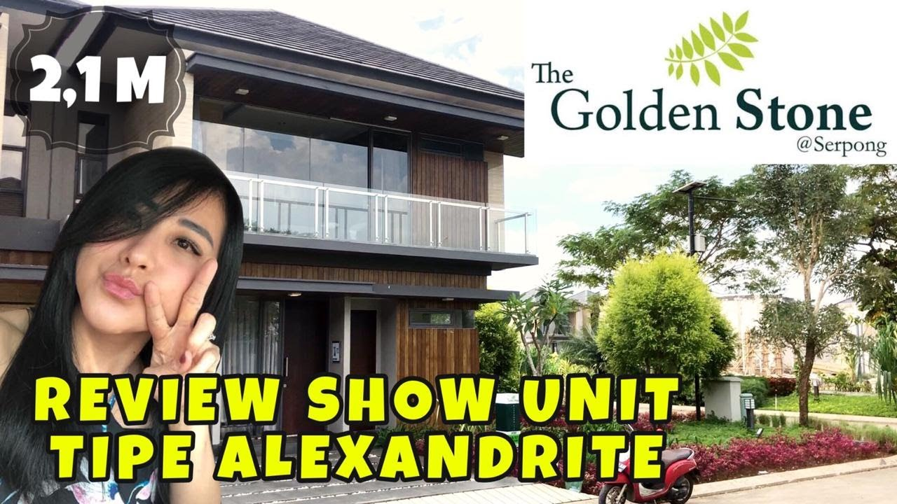 GOLDEN STONE SERPONG | Review Show Unit Tipe ALEXANDRITE