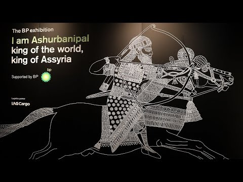 Exhibition Review: I am Ashurbanipal, king of the world, king of Assyria at the British Museum