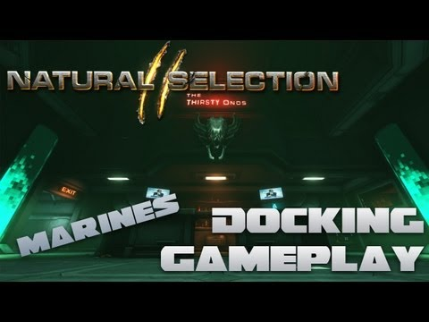 Natural Selection 2 | Marine Gameplay With Xaivern | Docking